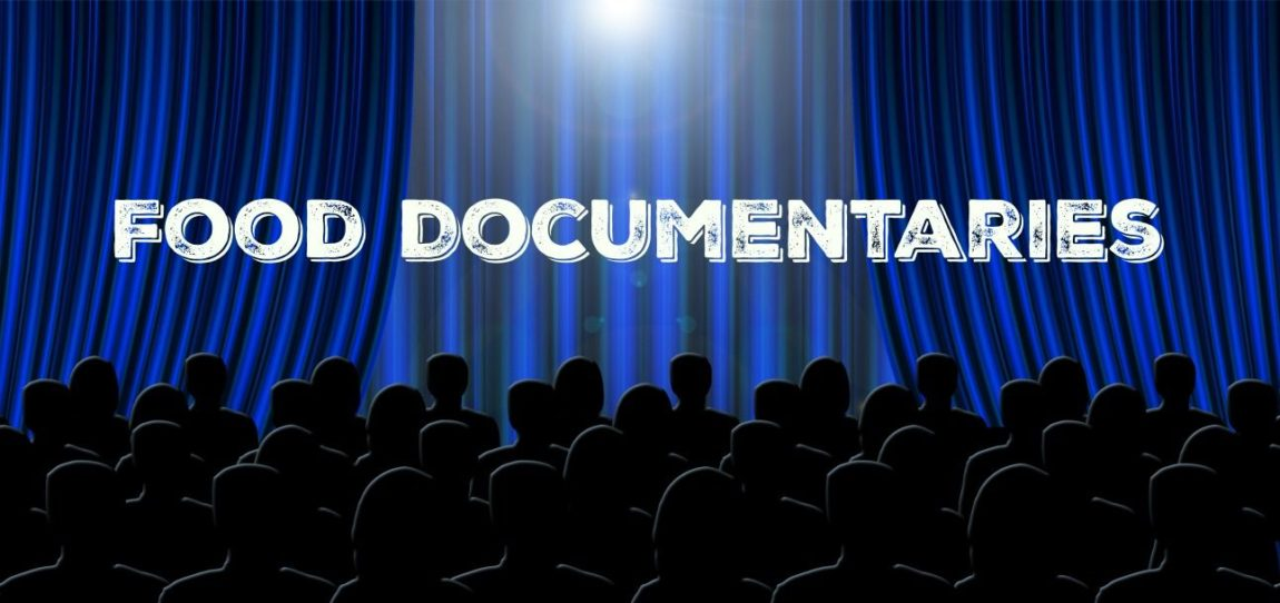Jump Start Weight Loss with Food Documentaries - THE EVOLISTA