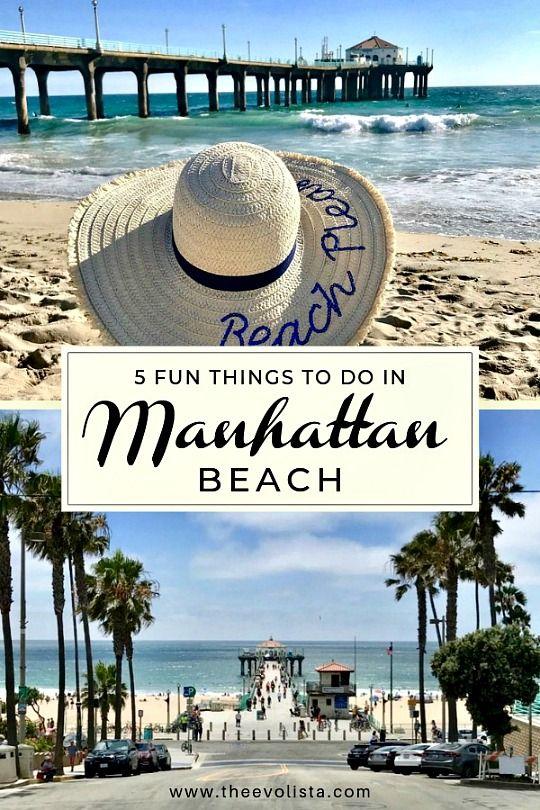 7 Fun Things To Do In Manhattan Beach
