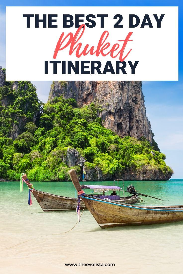 2 Day Phuket Itinerary