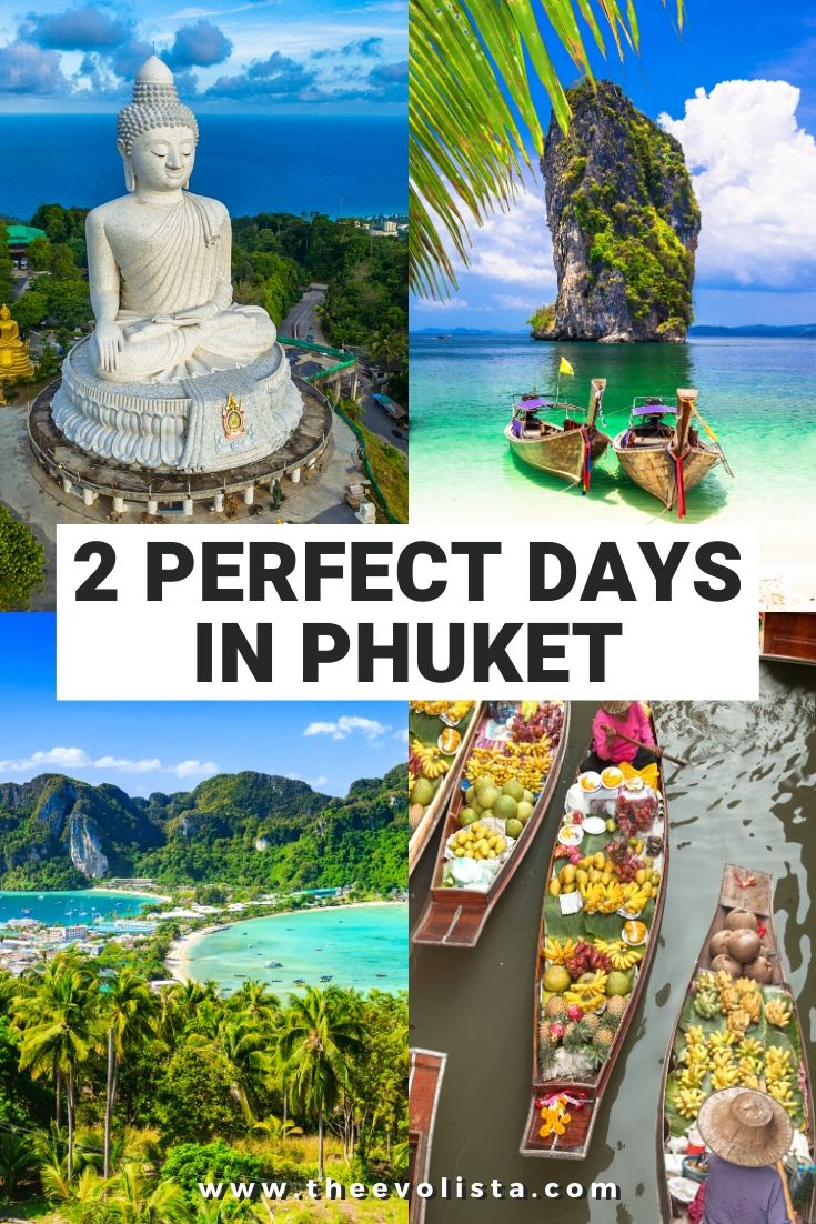 2 Perfect Days in Phuket